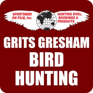 Grits Gresham Bird Hunting